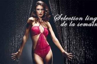 Sélection lingerie de la semaine spéciale rouge !