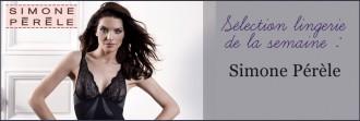 Sélection lingerie Simone Pérèle