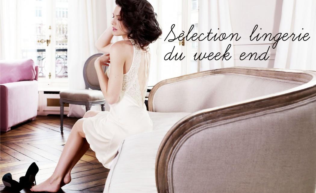 Selection lingerie sexy pour un weekend galant