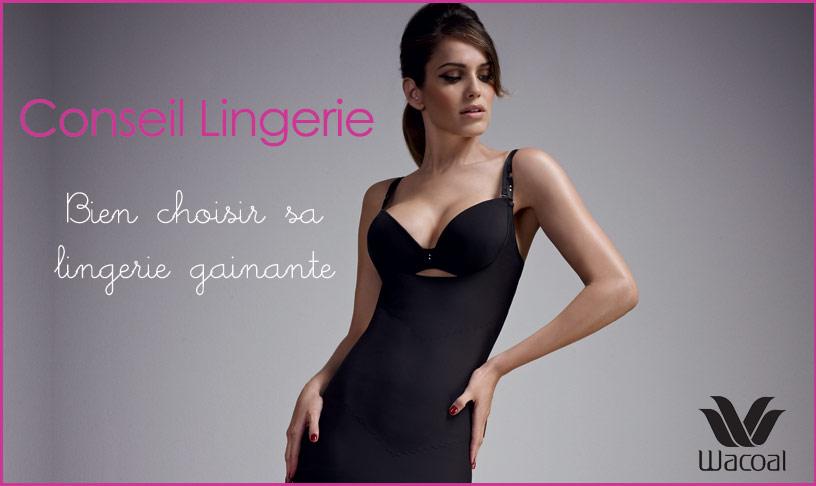 La lingerie gainante