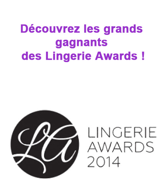 Le palmarès de la première édition française des Lingerie Awards
