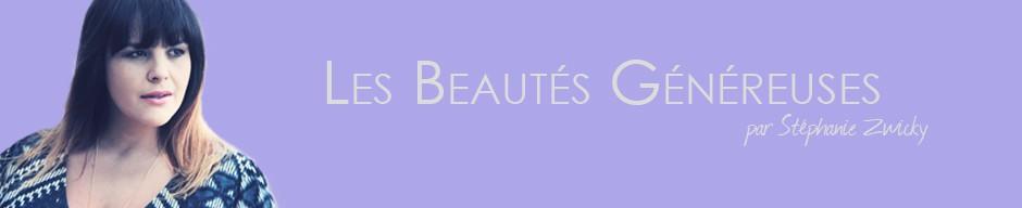 Les beautés généreuses par Stéphanie Zwicky