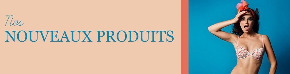 Nos nouveaux produits